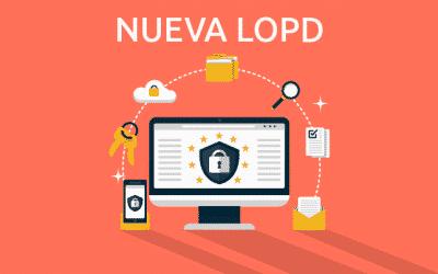 La nueva LOPD: la ley de protección de datos que adapta el RGPD